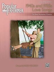 Popular Performer -- 1940s and 1950s Love Songs