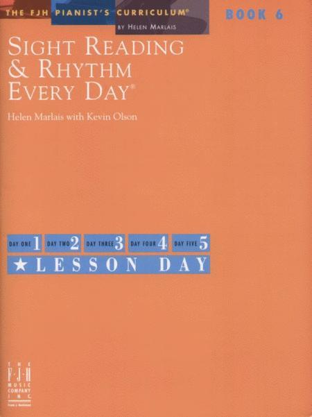 Sight Reading & Rhythm Every Day, Book 6