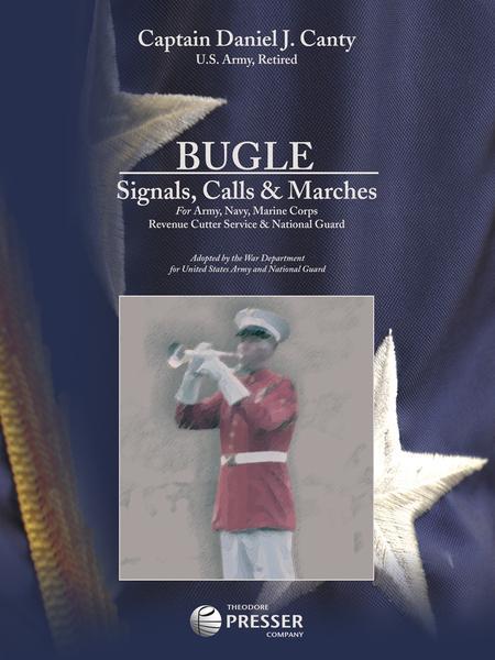 Bugle: Signals, Calls & Marches