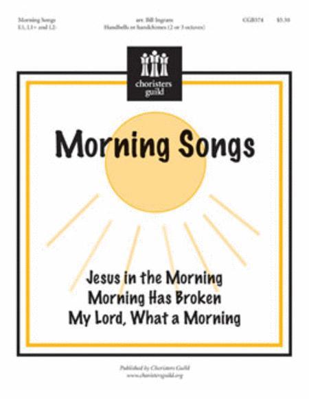 Morning Songs