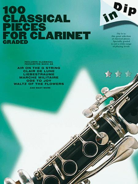 Dip In 100 Classical Pieces For Clarinet