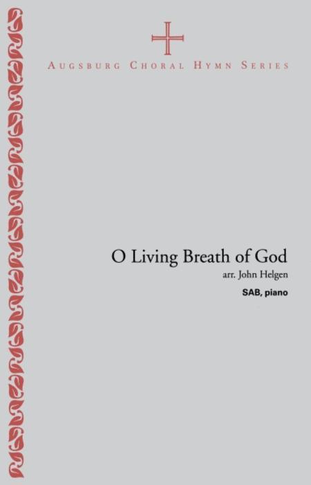 O Living Breath of God