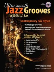 Ultra Smooth Jazz Grooves For Eb alto saxophone (Book/CD)