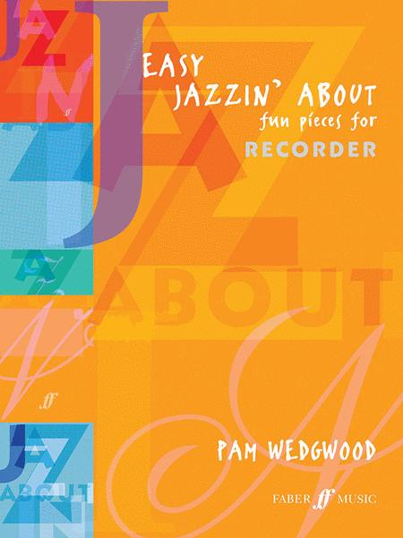 Easy Jazzin' About (recorder)