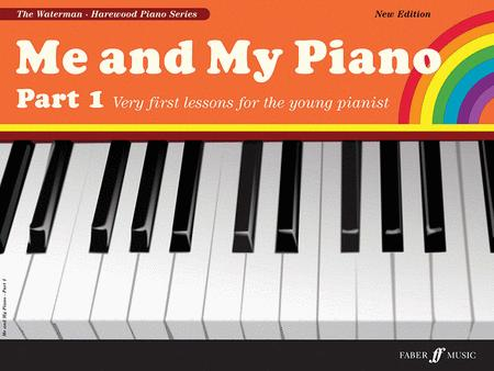 Me and My Piano, Part 1 (new edition)