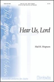 Hear Us, Lord