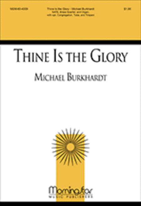 Thine Is the Glory (Choral Score)