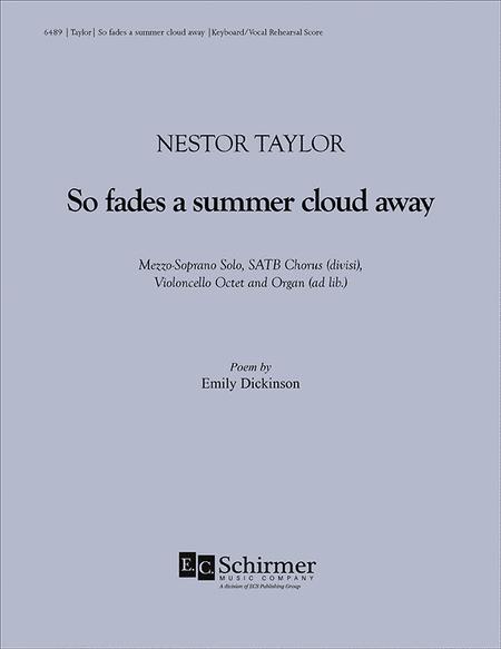 So fades a summer cloud away (Keyboard/Vocal Rehearsal Score)