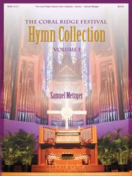 The Coral Ridge Festival: Hymn Collection Vol. I