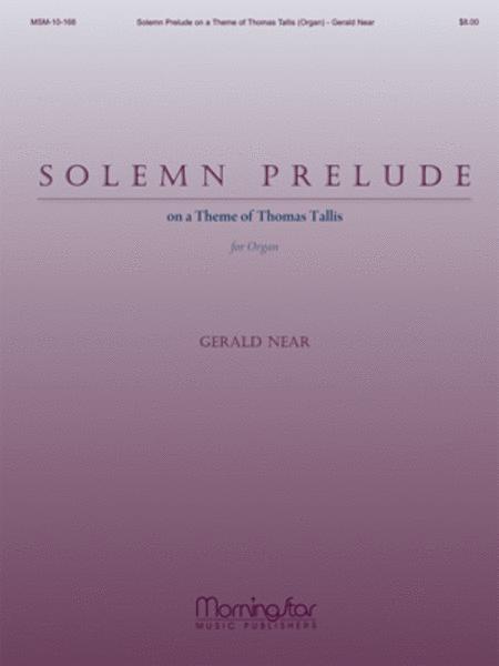 Solemn Prelude on a Theme of Thomas Tallis