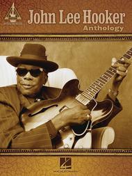 John Lee Hooker Anthology