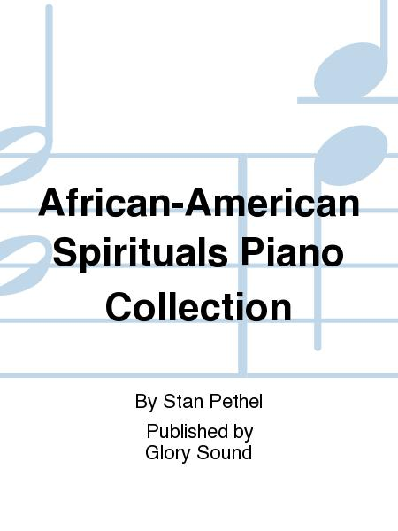 African-American Spirituals Piano Collection