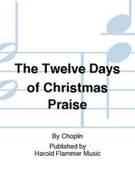 The Twelve Days of Christmas Praise