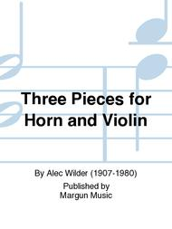 Three Pieces for Horn and Violin