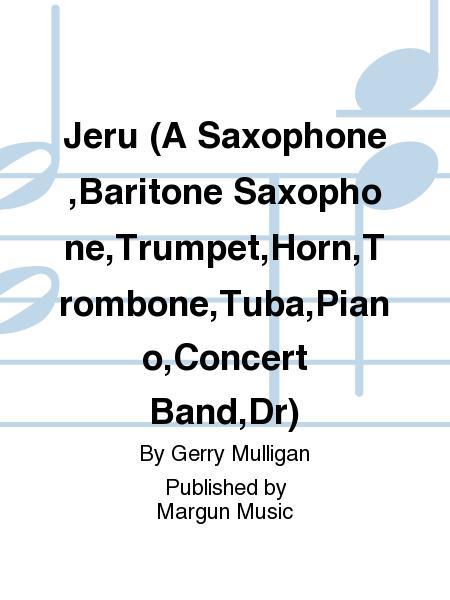 Jeru (A Saxophone,Baritone Saxophone,Trumpet,Horn,Trombone,Tuba,Piano,Concert Band,Dr)