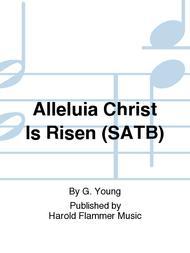 Alleluia Christ Is Risen (SATB)