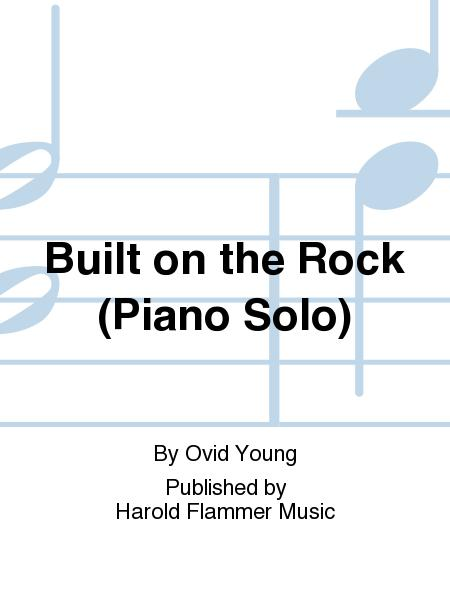 Built on the Rock (Piano Solo)