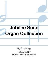 Jubilee Suite Organ Collection