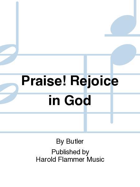 Praise! Rejoice in God