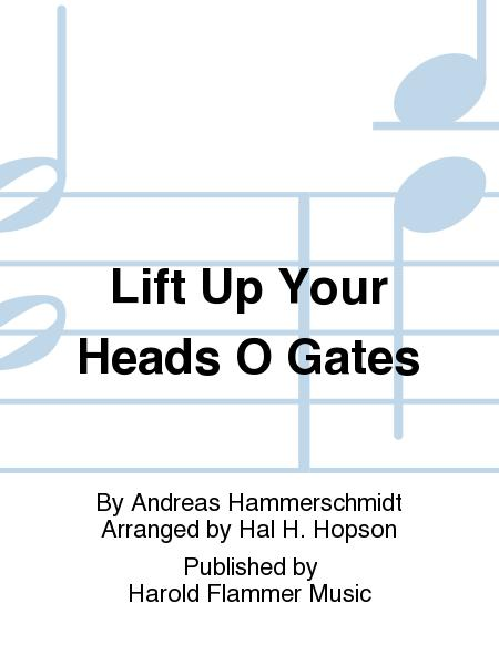 Lift Up Your Heads O Gates