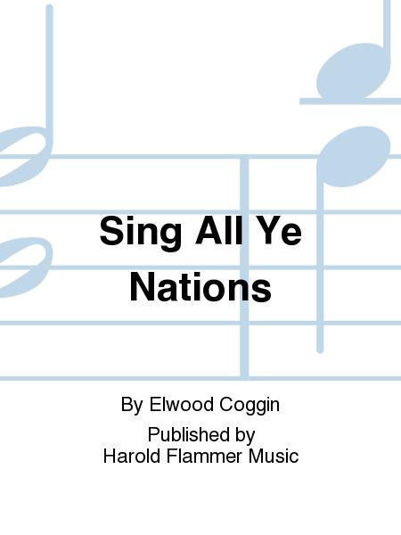 Sing All Ye Nations