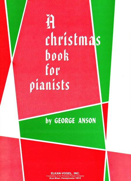 A Christmas Book For Pianists