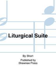 Liturgical Suite