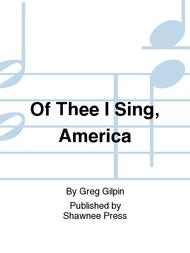 Of Thee I Sing, America