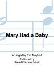 Mary Had a Baby