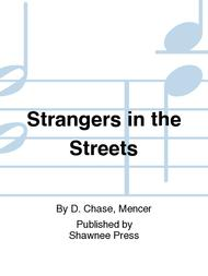 Strangers in the Streets