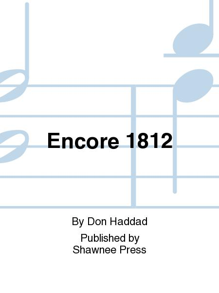 Encore 1812
