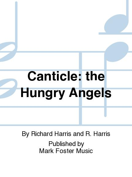 Canticle: the Hungry Angels
