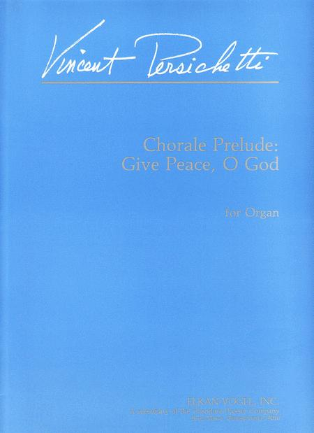 Chorale Prelude: Give Peace, O God