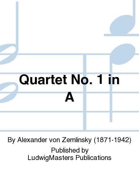 Quartet No. 1 in A