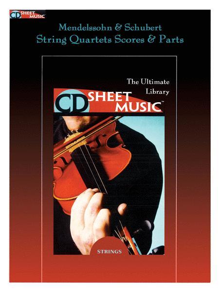 Mendelssohn & Schubert String Quartets