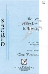The Joy of the Lord Is My Song