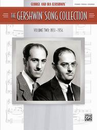 The Gershwin Song Collection Volume 2 (1931-1954)