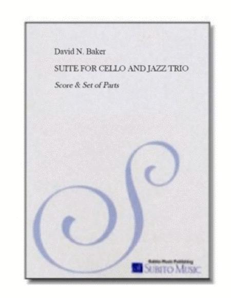 Suite for Cello and Jazz Trio