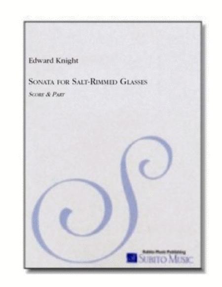Sonata Through Salt-Rimmed Glasses