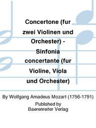 Concertone (fur zwei Violinen und Orchester) - Sinfonia concertante (fur Violine, Viola und Orchester)