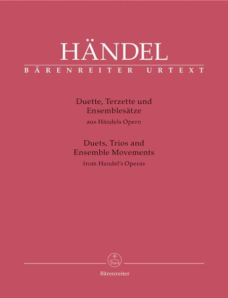 Duette, Terzette und Ensemblesatze aus Handels Opern