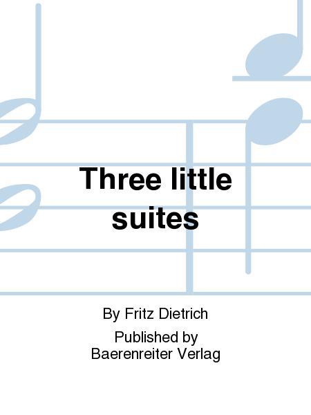 Three little suites