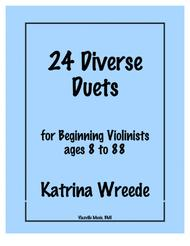 24 Diverse Duets for Beginning Violinists Ages 8 to 88