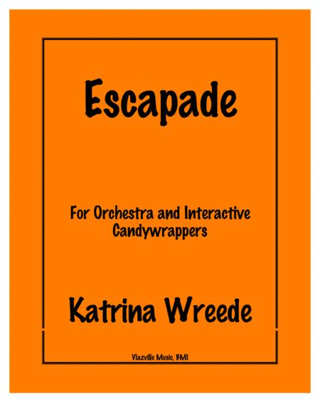 Escapade for Orchestra and Candywrappers