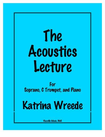 The Accoustics Lecture