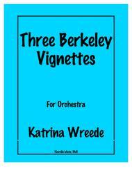 Three Berkeley Vignettes