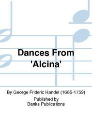 Dances From 'Alcina'