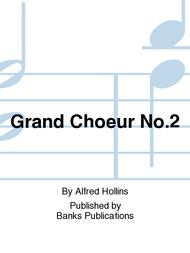 Grand Choeur No.2