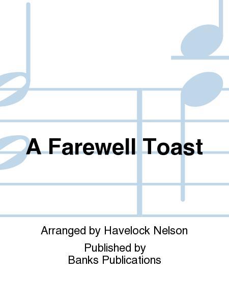 A Farewell Toast