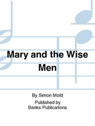 Mary and the Wise Men